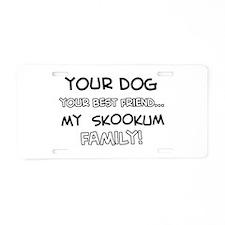 My skookum Cat is Family Aluminum License Plate