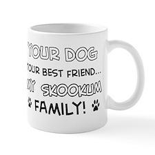 My skookum Cat is Family Mug