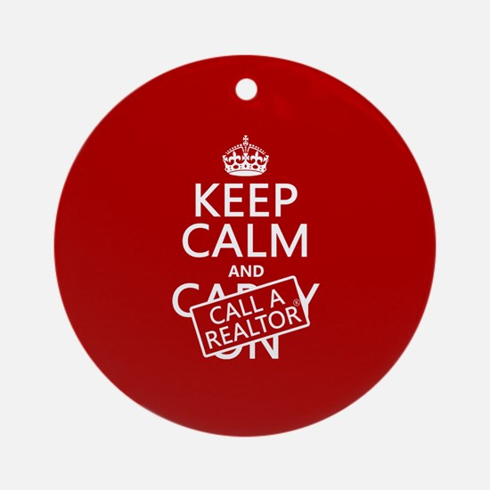 Keep Calm and Call A Realtor Ornament (Round)