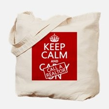 Keep Calm and Call A Realtor Tote Bag