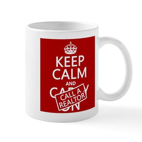 Keep Calm and Call A Realtor Mug
