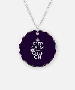 Keep Calm and Chef On Necklace