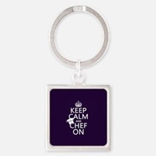 Keep Calm and Chef On Square Keychain