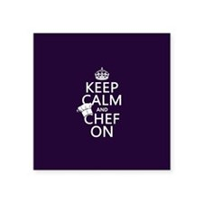 "Keep Calm and Chef On Square Sticker 3"" x 3"""