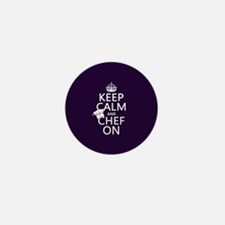 Keep Calm and Chef On Mini Button (10 pack)