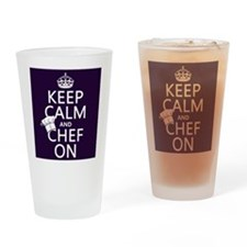 Keep Calm and Chef On Drinking Glass