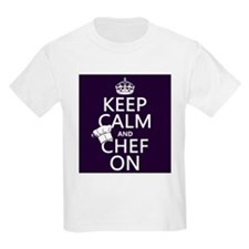 Keep Calm and Chef On T-Shirt