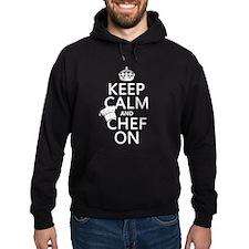Keep Calm and Chef On Hoodie