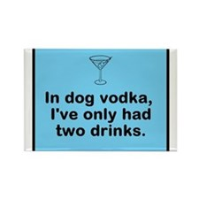 in dog vodka Magnets