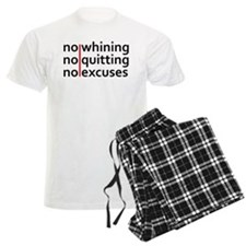 No Whining | No Quitting | No Excuses Pajamas