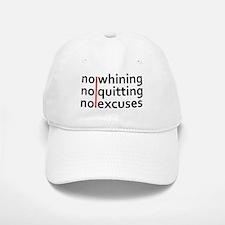 No Whining | No Quitting | No Excuses Baseball Baseball Baseball Cap