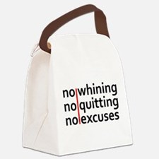 No Whining | No Quitting | No Excuses Canvas Lunch