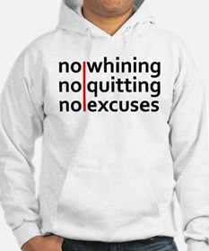 No Whining | No Quitting | No Excuses Hoodie