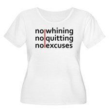 No Whining   No Quitting   No Excuses Plus Size T-