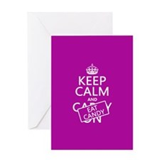 Keep Calm and Eat Candy Greeting Card