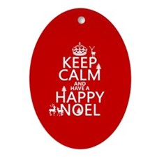 Keep Calm and Happy Noel Ornament (Oval)