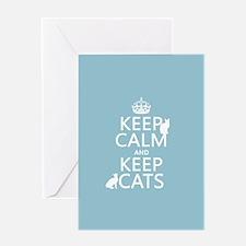 Keep Calm and Keep Cats Greeting Card