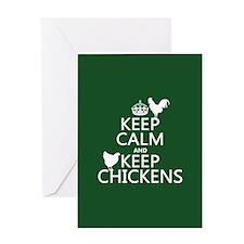 Keep Calm and Keep Chickens Greeting Card
