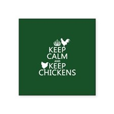 "Keep Calm and Keep Chickens Square Sticker 3"" x 3"""
