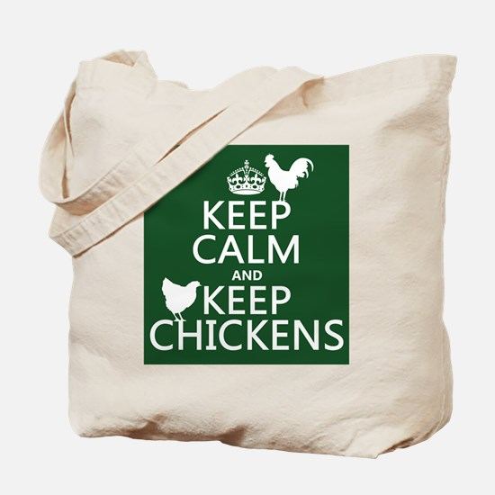 Keep Calm and Keep Chickens Tote Bag