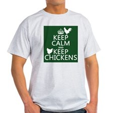 Keep Calm and Keep Chickens T-Shirt