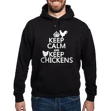 Keep Calm and Keep Chickens Hoody
