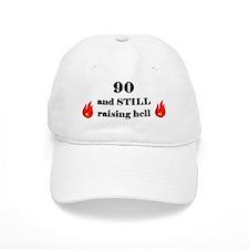 90 still raising hell 2 Baseball Baseball Cap