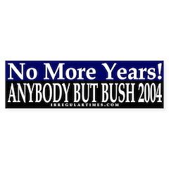 No More Years Bumper Bumper Sticker