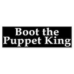 Boot the Puppet King Bumper Sticker