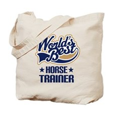 Horse Trainer (Worlds Best) Tote Bag