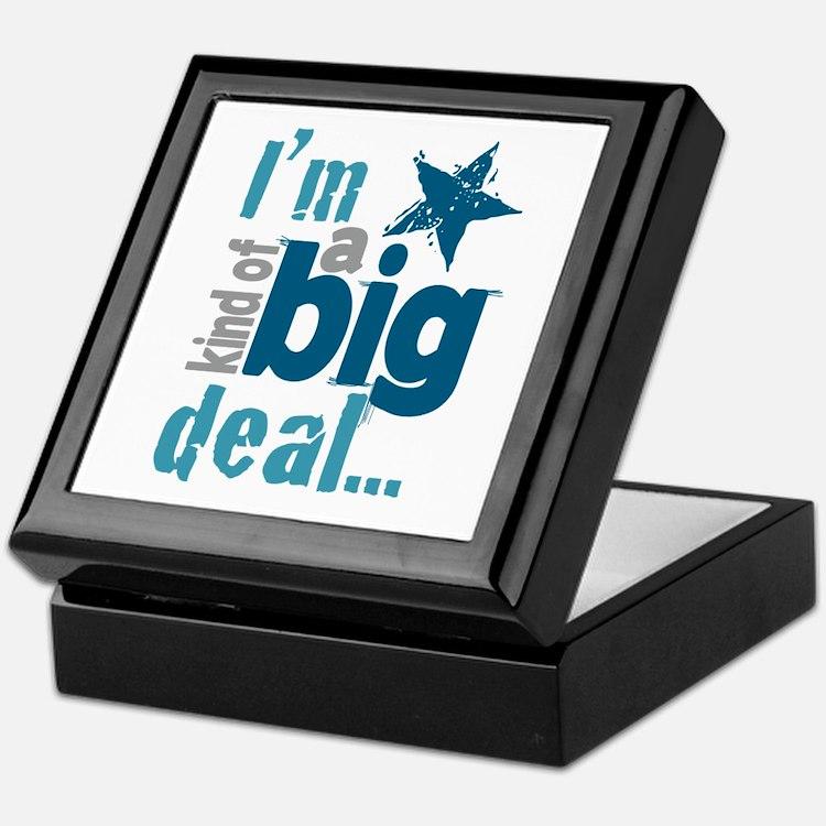 Im Kind of a Big Deal Keepsake Box