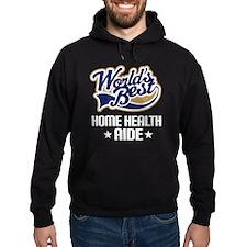 Home Health AIDE (Worlds Best) Hoodie