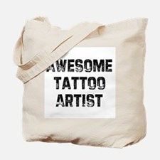 Awesome Tattoo Artist Tote Bag