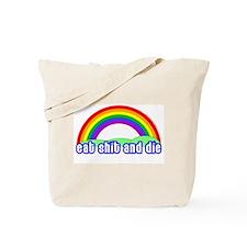 Eat Shit Rainbow Tote Bag