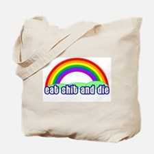 Eat Shit Rainbow Tote Bag