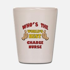 World's Best Charge Nurse (Thumbs Up) Shot Glass