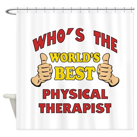 World's Best Physical Therapist (Thumbs Up) Shower