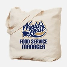 Food Service Manager (Worlds Best) Tote Bag