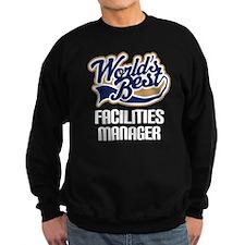 Facilities Manager (Worlds Best) Sweatshirt