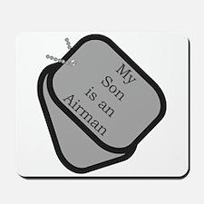 My Son is an Airman dog tag Mousepad