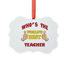 World's Best Teacher (Thumbs Up) Ornament