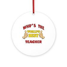 World's Best Teacher (Thumbs Up) Ornament (Round)