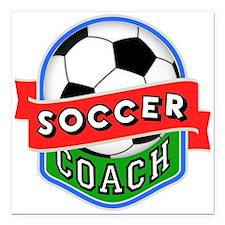 "Soccer Coach Square Car Magnet 3"" x 3"""