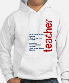 If A Child Cant Learn ... Teacher Hoodie