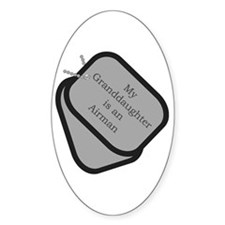 My Granddaughter is an Airman dog tag Decal