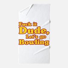 Lets go Bowling - Big Lebowski Beach Towel
