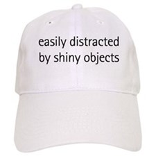 Easily Distracted by Shiny Ob Baseball Cap