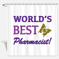 World's Best Pharmacist (Butterfly) Shower Curtain