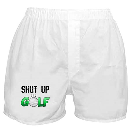 Shut Up and Golf Boxer Shorts