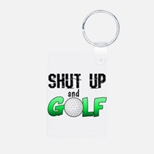 Shut Up and Golf Keychains
